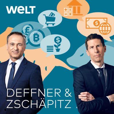 Deffner & Zschäpitz: Wirtschaftspodcast von WELT