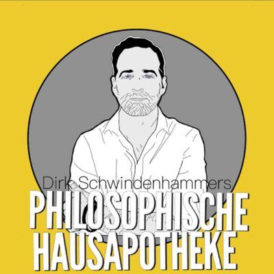 Dirk Schwindenhammers Philosophische Hausapotheke