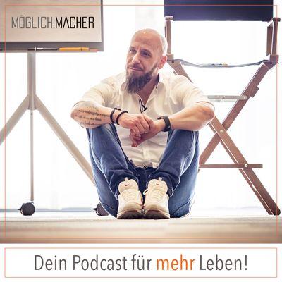 Marcel Bauer - MÖGLICH.MACHER Podcast