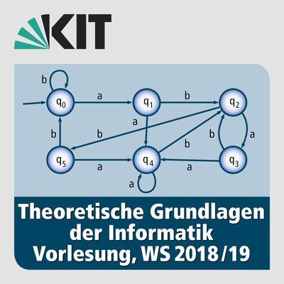 Theoretische Grundlagen der Informatik, Vorlesung, WS18/19