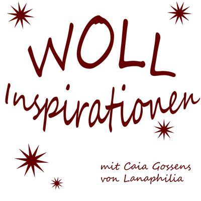 Wollinspirationen - DER Podcast zum Stricken, Häkeln und anderen Faserkünsten