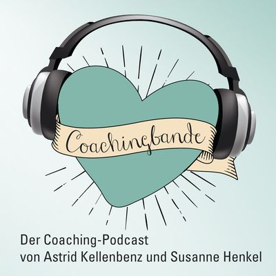 COACHINGBANDE - DER systemische Coaching-Podcast