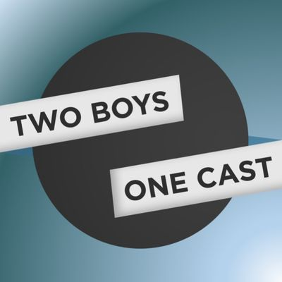 Two Boys One Cast