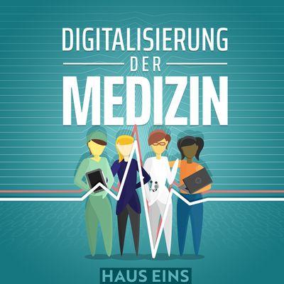 Digitalisierung der Medizin