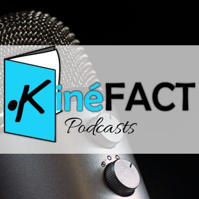 KinéFACT Podcasts