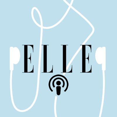 Les podcasts ELLE