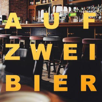 Auf zwei Bier