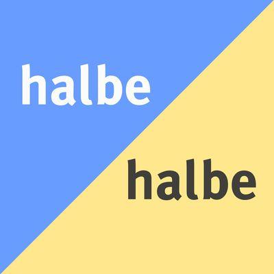 HALBE HALBE