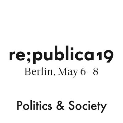 re:publica 19 - Politics & Society