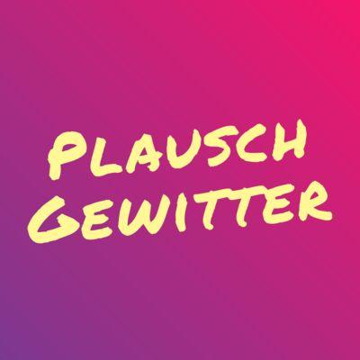 plauschgewitter