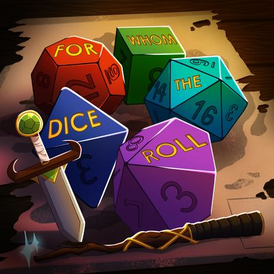 For Whom The Dice Roll