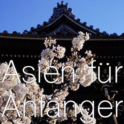 Asien für Anfänger*innen