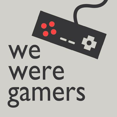 We Were Gamers
