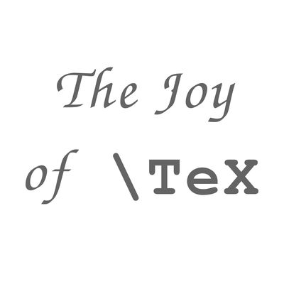 The Joy of \TeX