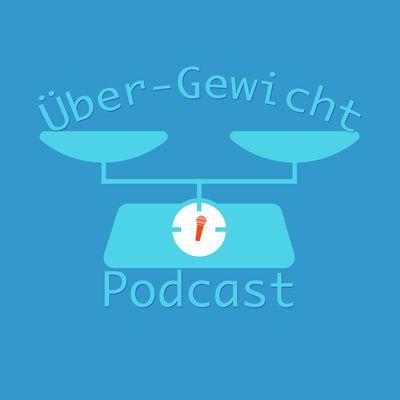 ÜberGewicht-Podcast