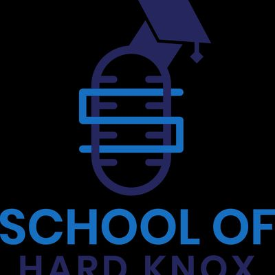 School of Hard Knox