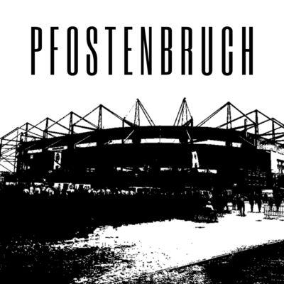 Pfostenbruch - Der Gladbach-Podcast