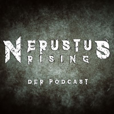Nerustus Rising - Der Podcast