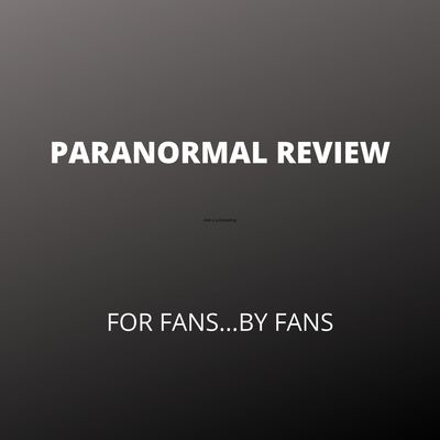 Paranormal Review