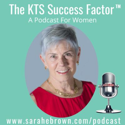 The KTS Success Factor™ (a Podcast for Women)