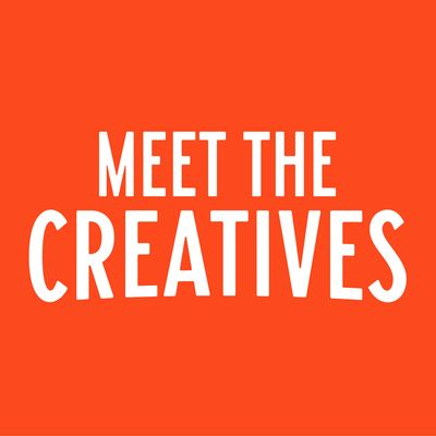 Meet the Creatives