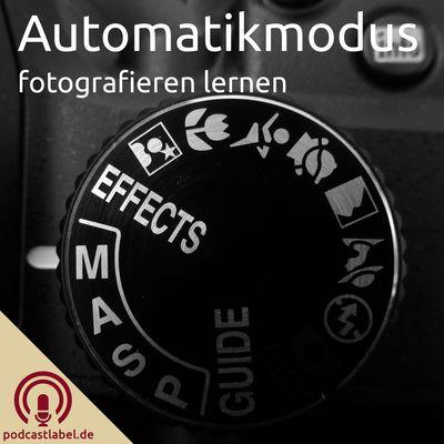 Automatikmodus - fotografieren lernen
