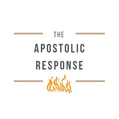 The Apostolic Response