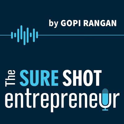 The Sure Shot Entrepreneur
