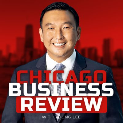 Chicago Business Review with Young Lee