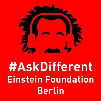 #AskDifferent – der Podcast der Einstein Stiftung