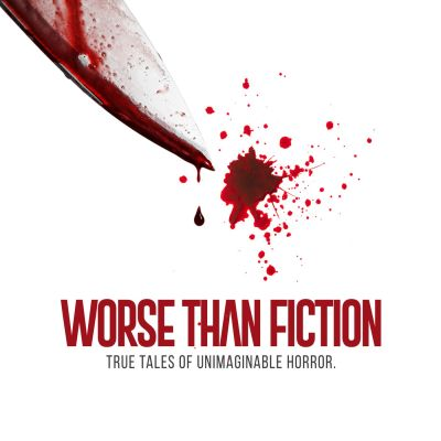Worse Than Fiction Podcast