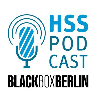 HSS Podcast - Black Box Berlin