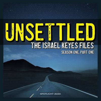 Unsettled: The Israel Keyes Files
