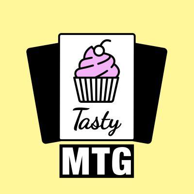 Tasty MTG