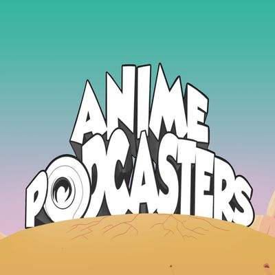 Anime Podcasters