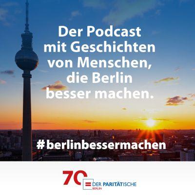 #berlinbessermachen