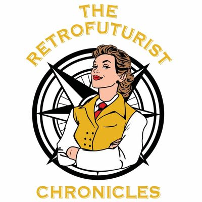 The Retrofuturist Chronicles