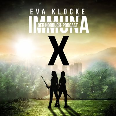 Immuna X - Der Hörbuchpodcast