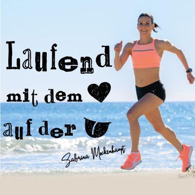 Sabrina Mockenhaupt -  Laufend mit dem Herz auf der Zunge
