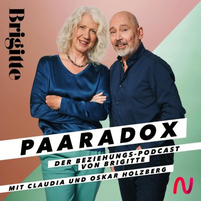 Paaradox - der Beziehungs-Podcast von BRIGITTE mit Claudia und Oskar Holzberg
