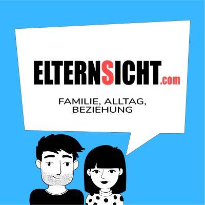 ElternSicht - Familie, Alltag, Beziehung