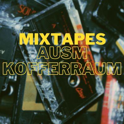 Mixtapes ausm Kofferraum