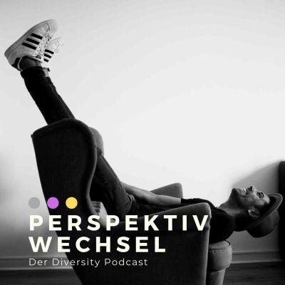 Perspektivwechsel. Der Diversity Podcast