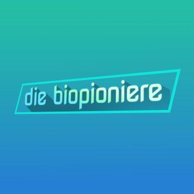 DIE BIOPIONIERE   Kluge Köpfe und Innovationen