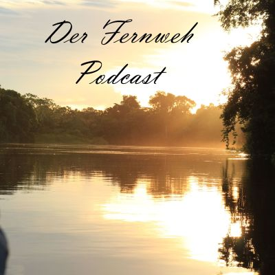 Fernweh Podcast