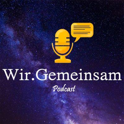 Wir.Gemeinsam Podcast