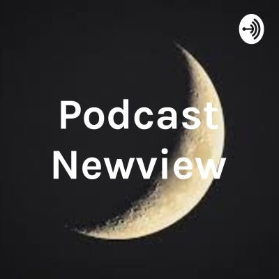 Podcast Newview