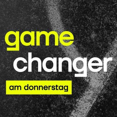 Gamechanger am Donnerstag