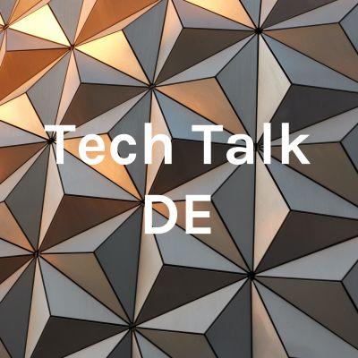 Tech Talk DE
