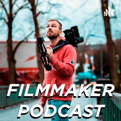 Filmmaker Podcast